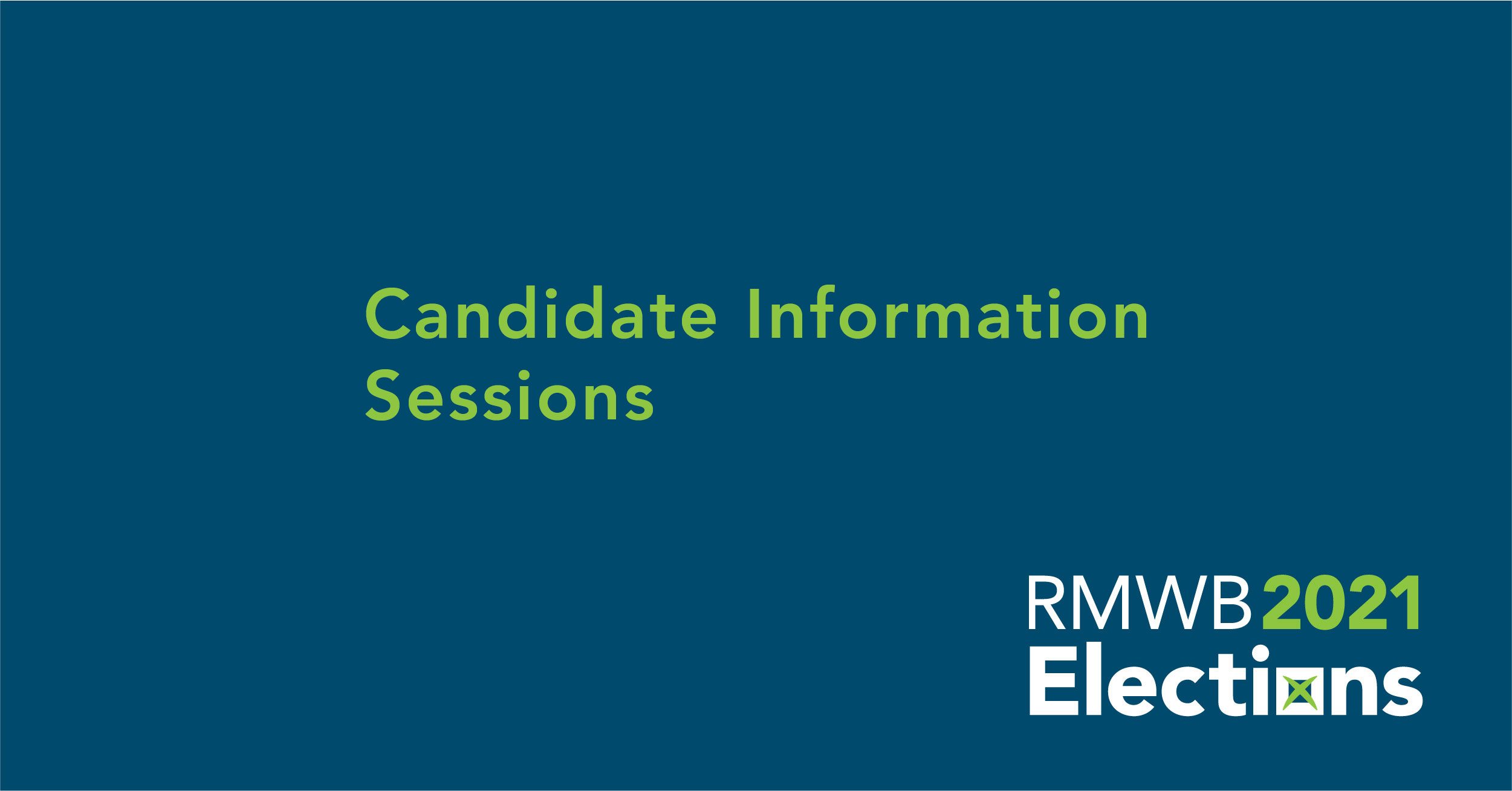 candidate information sessions