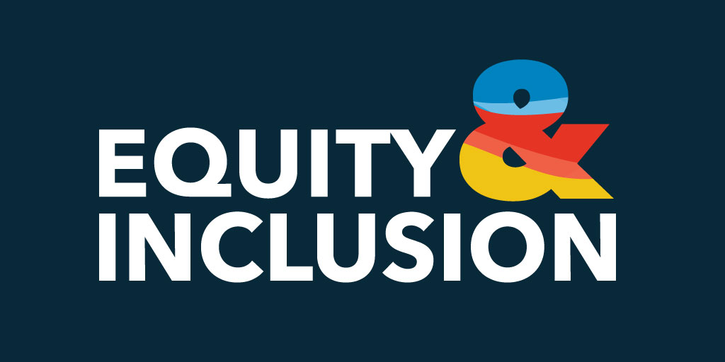 Equity and Inclusion