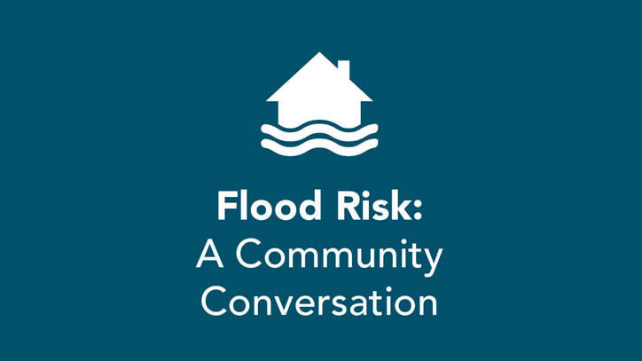 Flood Risk: A Community Conversation