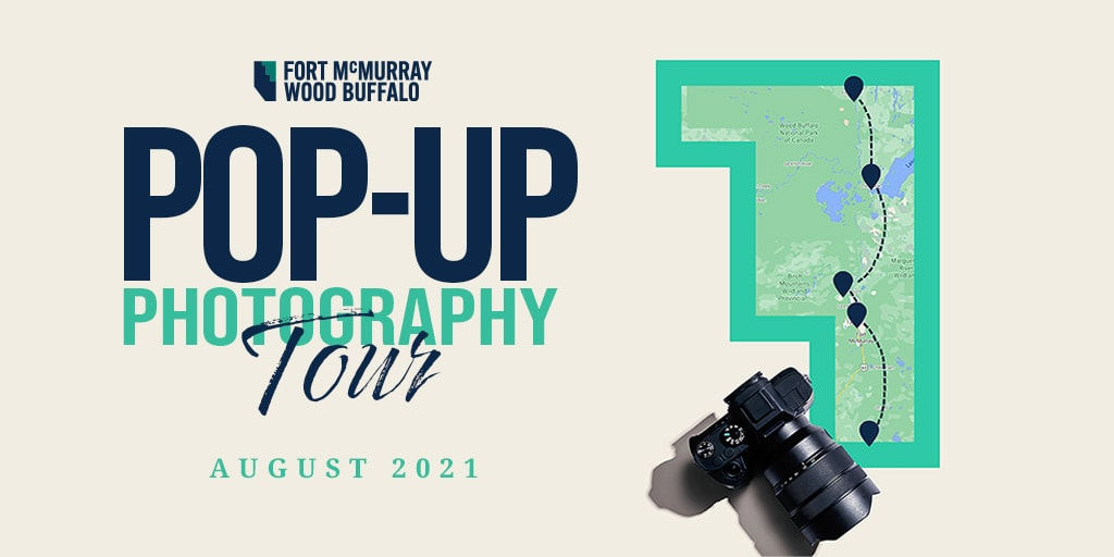 Pop-Up Photography Tour Promoting Fort McMurray Wood Buffalo