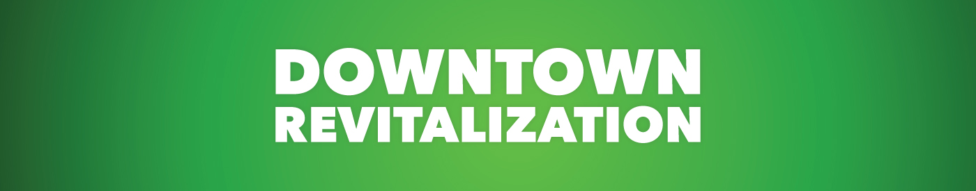 Downtown Revitalization Banner